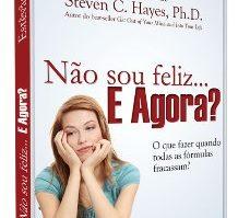 """Compre o livro """"Não sou feliz... E agora?"""" a preço promocional no Comporte-se 19"""