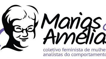Coletivo feminista Marias & Amélias de mulheres analistas do comportamento divulga carta de princípios 17