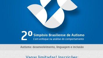 II Simpósio Brasiliense de Autismo Com enfoque na análise do comportamento 22