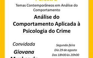 """Palestra: """"Análise do Comportamento Aplicada à Psicologia do crime"""" 15"""