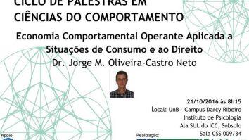 """Palestra: """"Economia Comportamental Operante Aplicada a Situações de Consumo e ao Direito"""" 1"""
