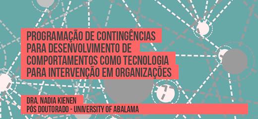 Programação de contingências para desenvolvimento de comportamentos como tecnologia para intervenção em organizações 8