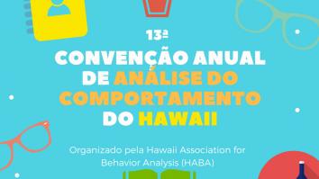 13ª Convenção de Análise do Comportamento do Hawaii 13