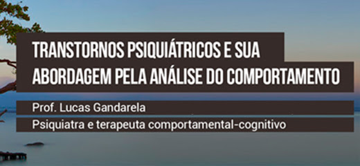 Transtornos Psiquiátricos e Análise do Comportamento 7