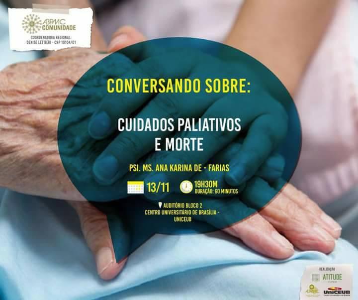 """Palestra ABPMC Comunidade: """"Cuidados paliativos e morte"""" 5"""