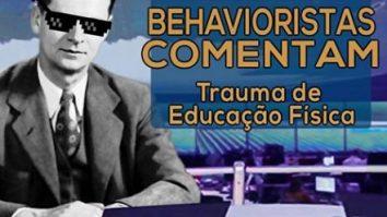 ACearácast Episódio 54: Behavioristas comentam: Trauma de Educação Física 7