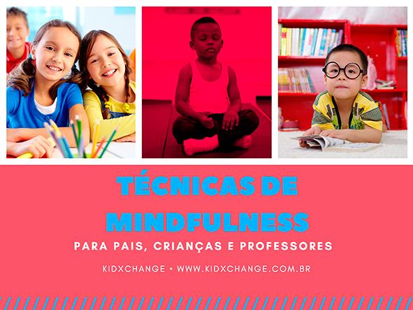 Curso Técnicas de Mindfulness para pais, crianças e professores 7