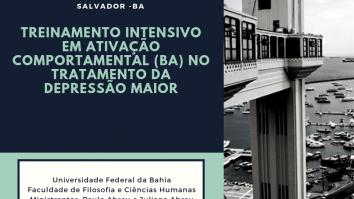 Curso: Treinamento Intensivo em Ativação Comportamental (BA) no Tratamento da Depressão Maior- Bahia 25