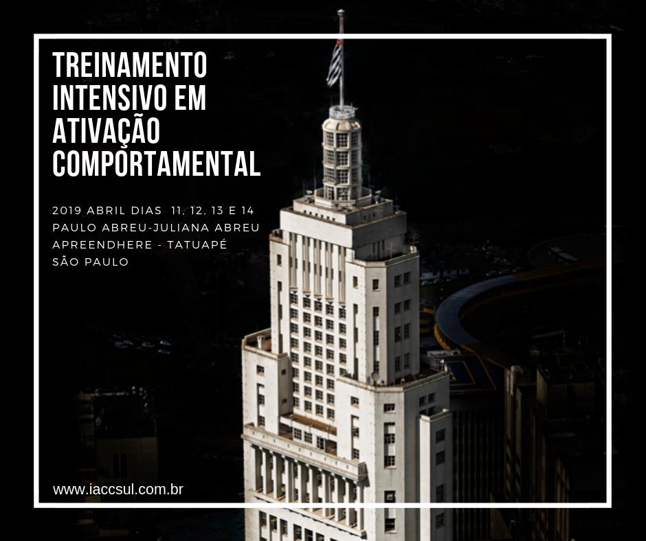 """Curso: """"Treinamento Intensivo em Ativação Comportamental (BA) no Tratamento da Depressão Maior - Edição São Paulo 2019"""" 1"""