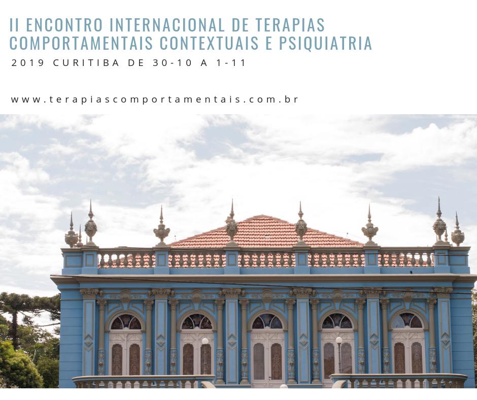 II Encontro Internacional de Terapias Comportamentais Contextuais e Psiquiatria - EITCCP 3