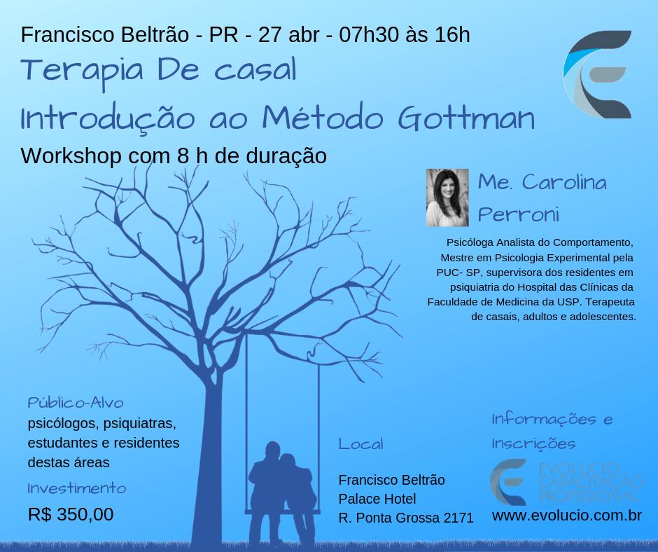 """Curso: """"Terapia de casal - Introdução ao Método Gottman"""" 1"""