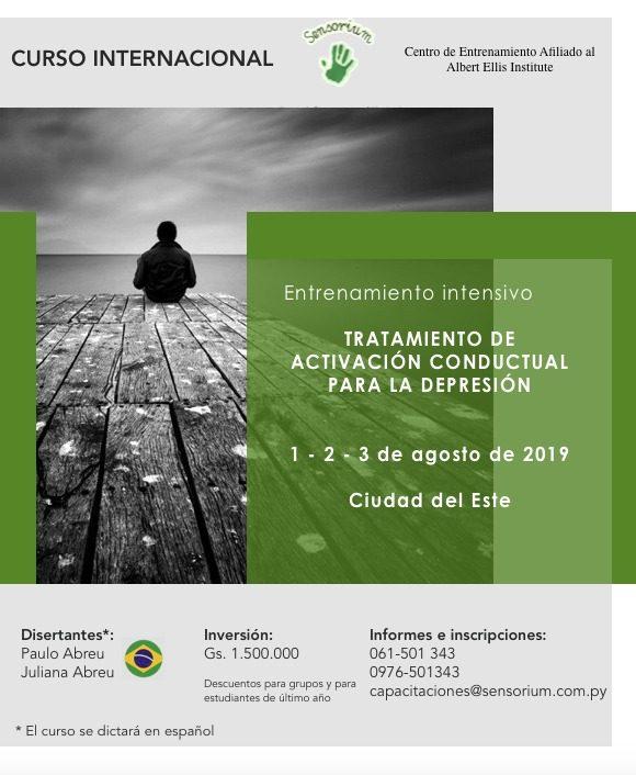 """Curso: """"Entrenamiento Intensivo De Activación Conductual Para La Depresión - Edição Internacional Paraguai 2019"""" 1"""