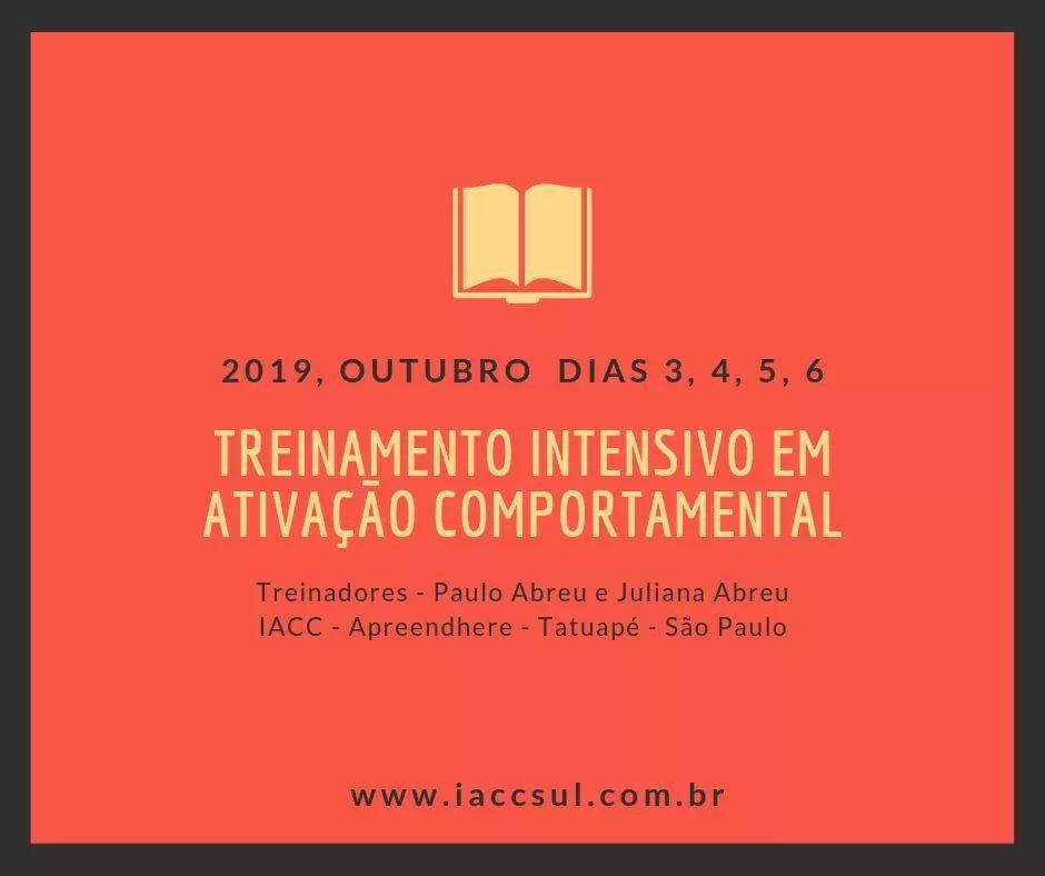 """Curso: """"Treinamento Intensivo em Ativação Comportamental (BA) no Tratamento da Depressão Maior - Edição São Paulo"""" 1"""
