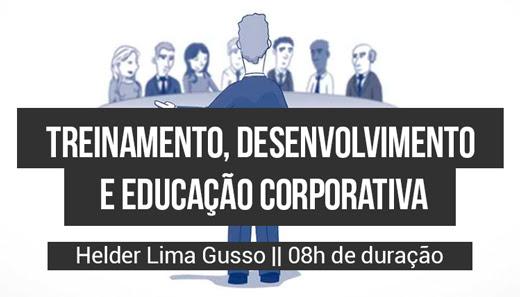 """Curso: """"Treinamento, Desenvolvimento e Educação Corporativa"""""""