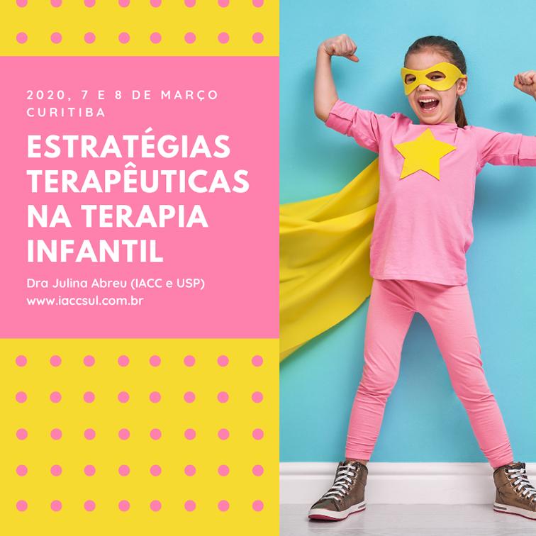 """Curso: """"ESTRATÉGIAS TERAPÊUTICAS NA TERAPIA INFANTIL 2020"""""""