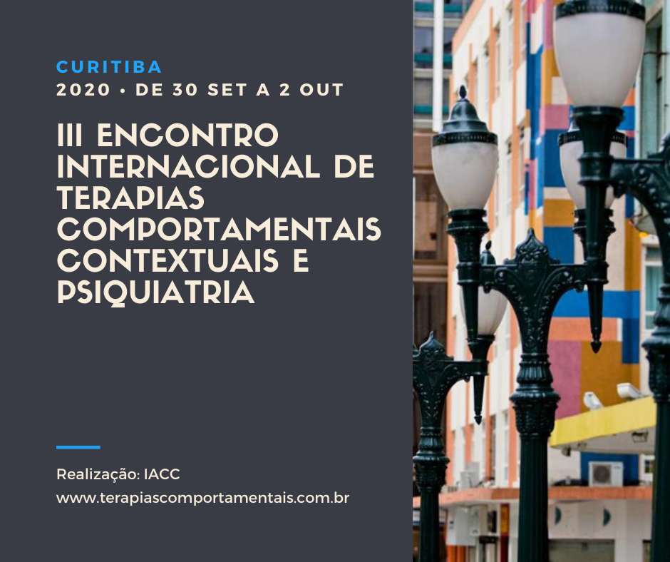 II Encontro Internacional de Terapias Comportamentais Contextuais e Psiquiatria (II EITCCP) 1