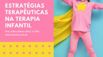 """Curso: """"Estratégias Terapêuticas na Terapia Infantil"""" 25"""