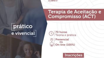 Inscrições abertas para o curso de Formação em Terapia de Aceitação e Compromisso(ACT) -IBAC 15