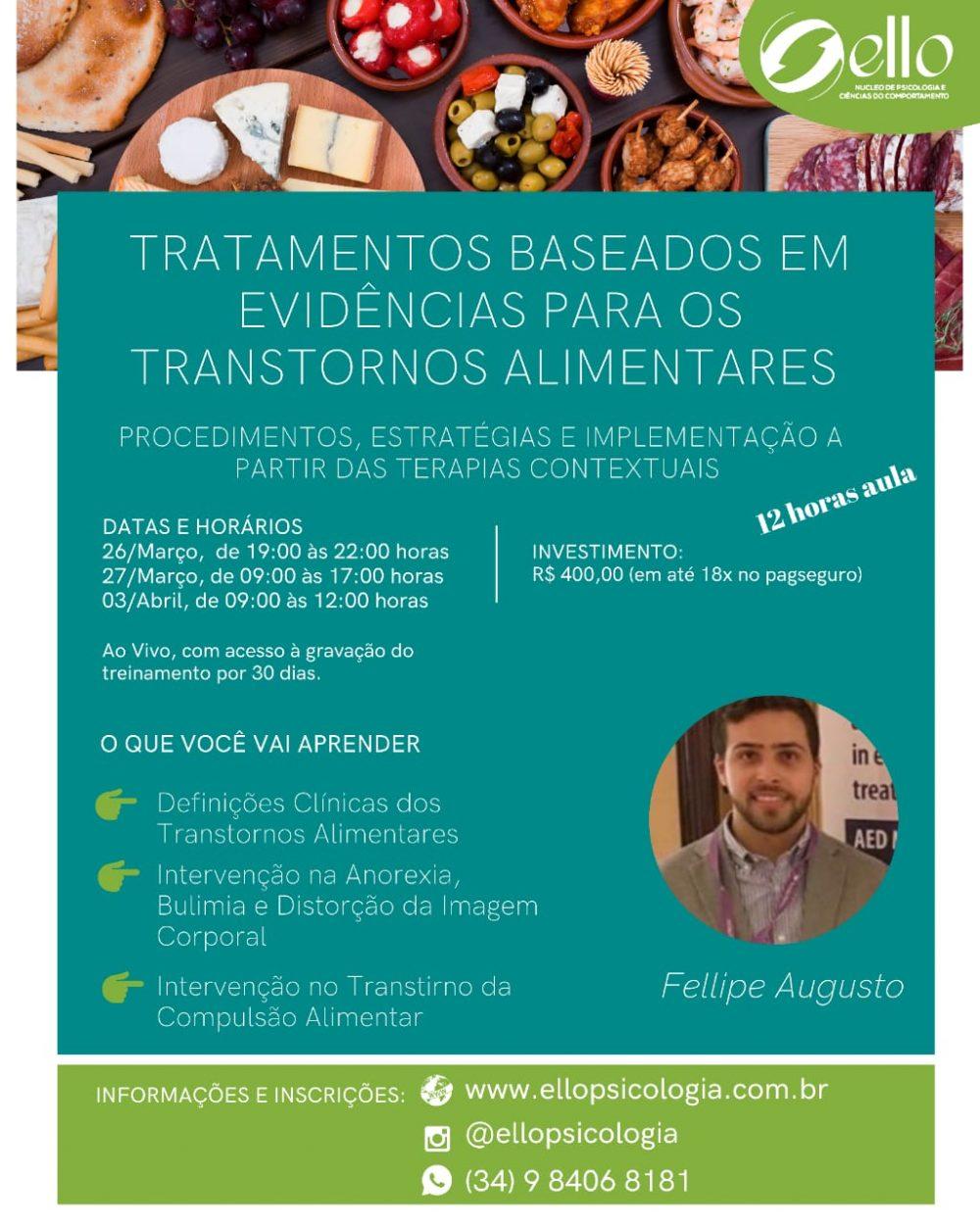 Curso: Tratamentos Baseados em Evidências para Transtornos Alimentares - Procedimentos, Estratégias e Implementação à partir das Terapias Contextuais 1