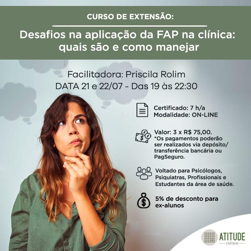 Curso de Extensão: Desafios na aplicação da FAP na clínica: quais são e como manejar 1
