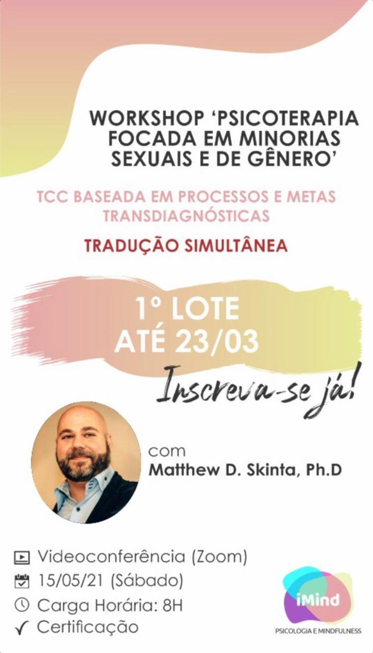 𝗪𝗢𝗥𝗞𝗦𝗛𝗢𝗣 - Psicoterapia Focada em Minorias Sexuais e de Gênero. TCC Baseada em Processo e metas transdiagnósticas. 1