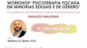 𝗪𝗢𝗥𝗞𝗦𝗛𝗢𝗣: Psicoterapia Focada em Minorias Sexuais e de Gênero. TCC Baseada em Processo e metas transdiagnósticas 4