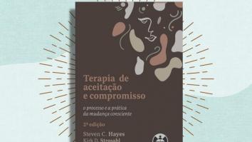 """GRUPO DE ESTUDOS DO LIVRO: """"Terapia de Aceitação e Compromisso: O processo e a prática da mudança consciente"""" 9"""