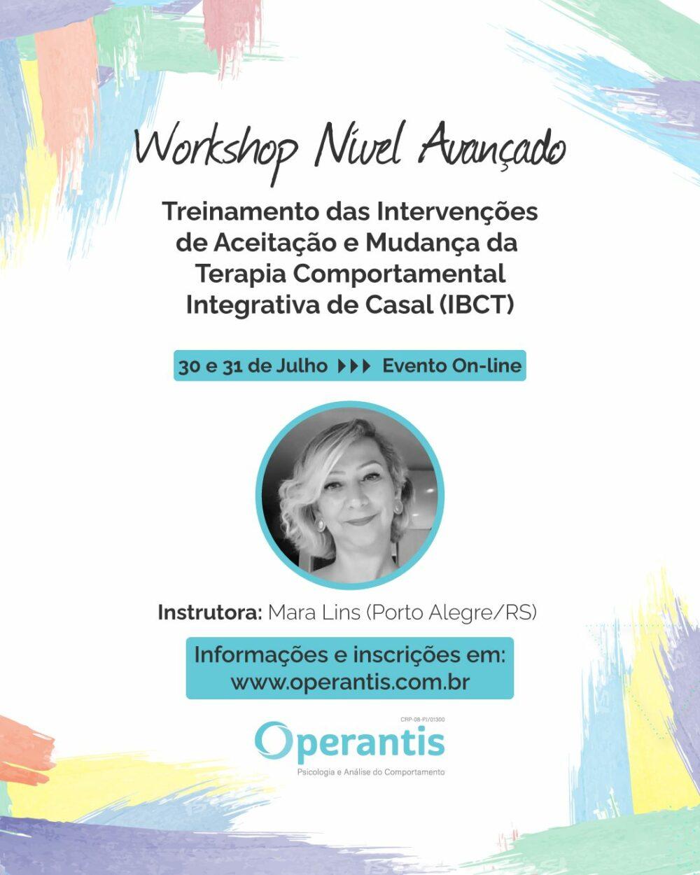 Workshop Nível Avançado: Treinamento das Intervenções de Aceitação e Mudança da Terapia Comportamental Integrativa de Casal (IBCT) 1